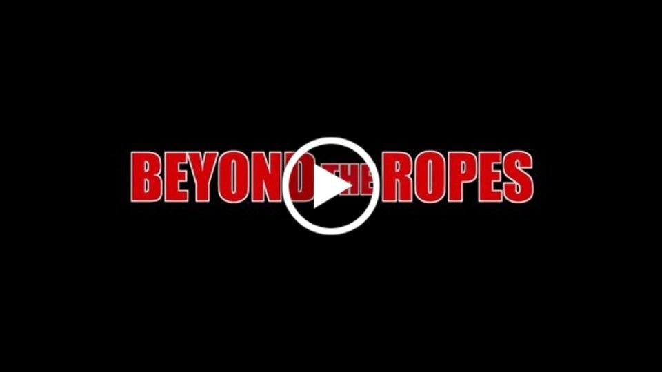 Beyond the Ropes Trailer (Official)