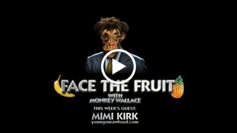 Face the Fruit (w/ guest Mimi Kirk)