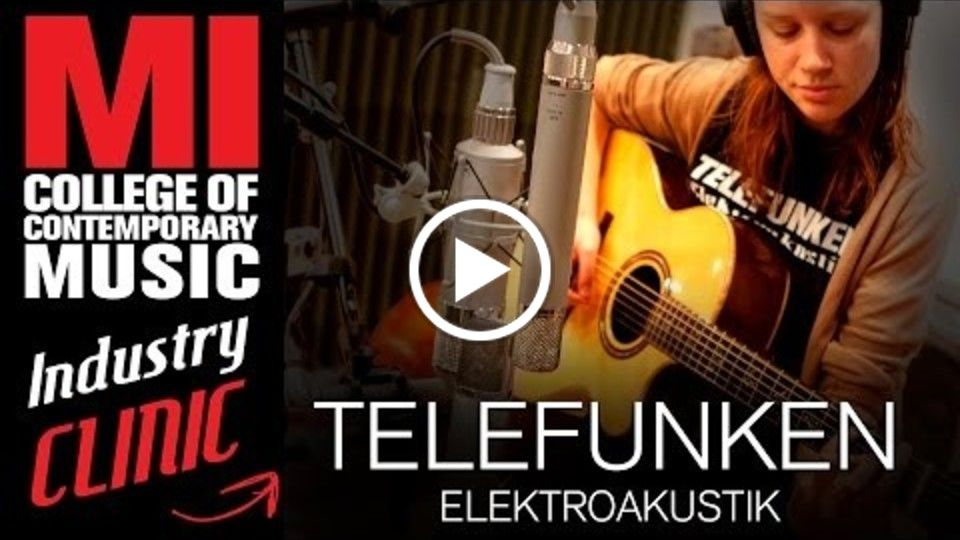 Telefunken Clinic at Musicians Institute