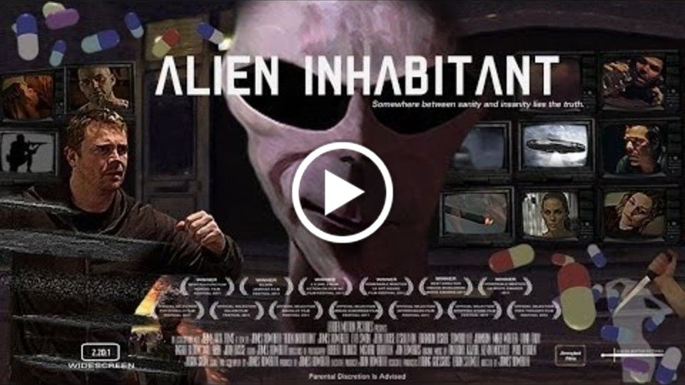 Alien Inhabitant - A film about the alien abduction phenonomum and their mind control over us.