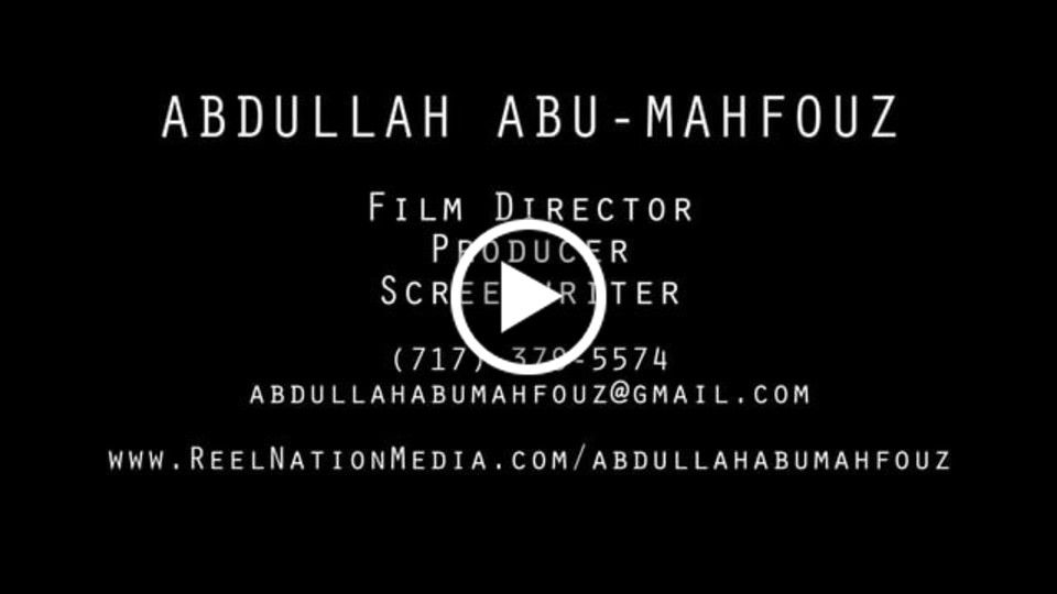 Director Demo Reel - Abdullah Abu-Mahfouz