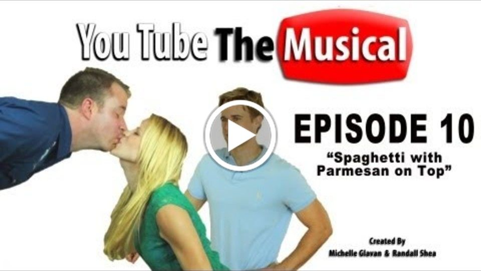"YouTube: the Musical, Episode 10 ""Spaghetti with Parmesan on Top"""