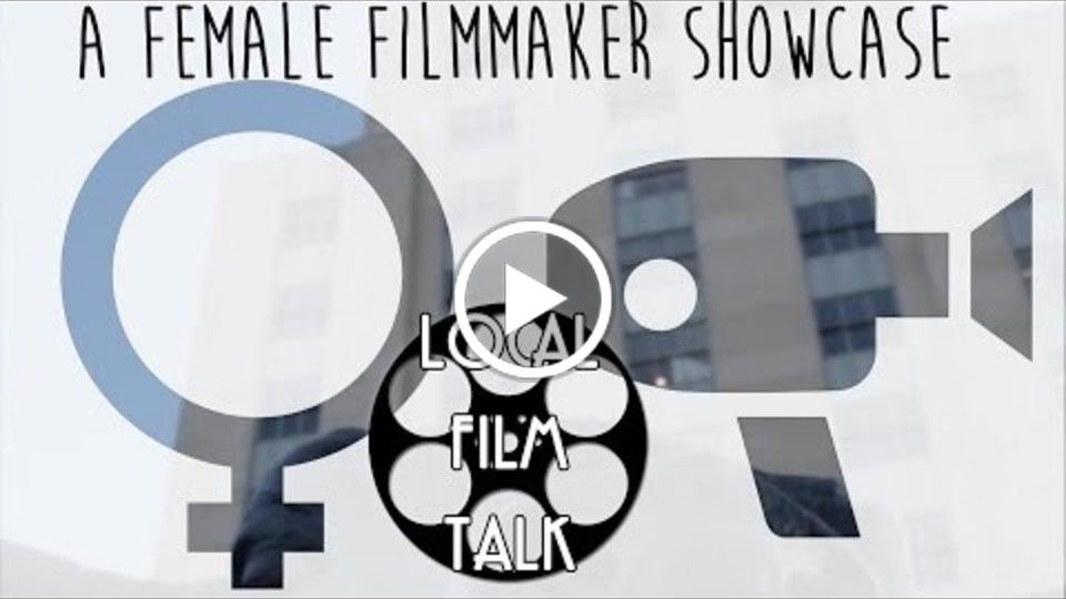 Female Filmmaker Showcase KV WORKS et al
