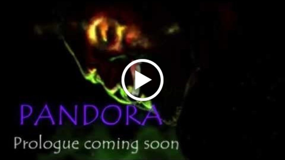 Pandora Prologue Soon