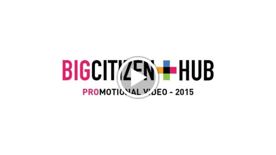 Big Citizen Hub - 2015 Promo