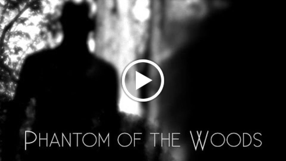 Phantom of the Woods - First Scene - Horror Movie