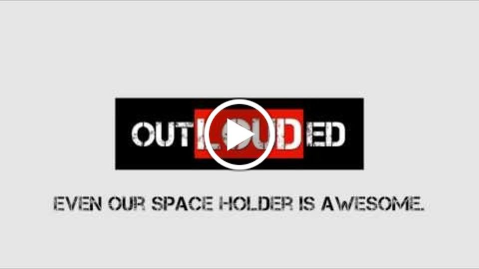 OutLouded - The Epic Space Holder