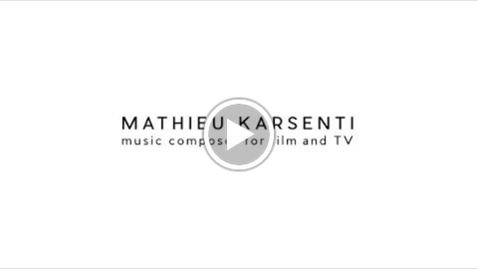 Mathieu Karsenti - music composer for film, TV and media