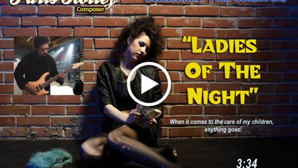 """Ladies Of The Night"""