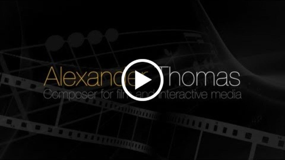 Alexander Michael Thomas (Film Composer) Demo Reel 2013