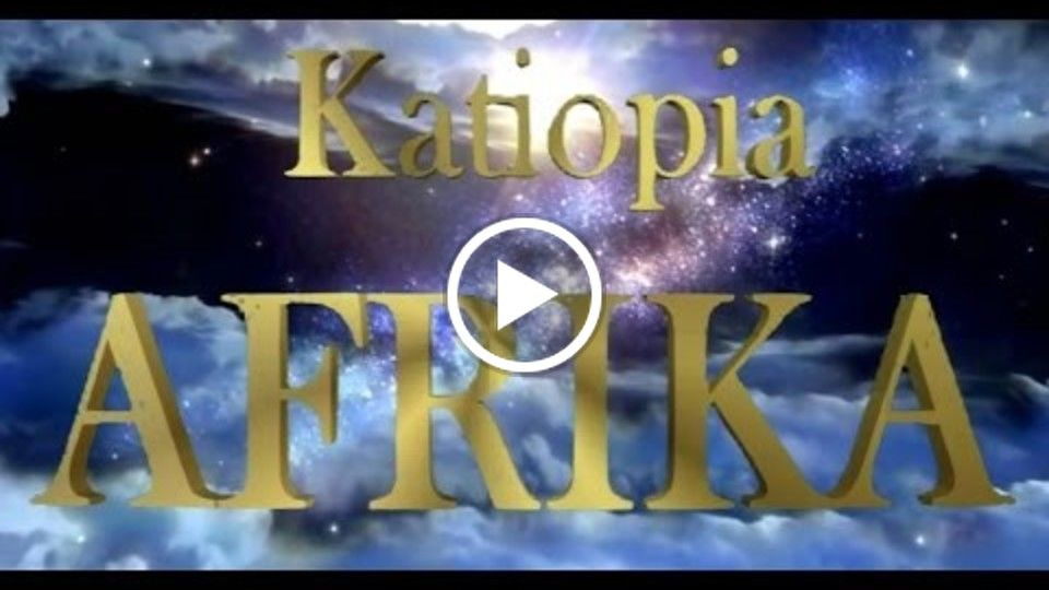 Katiopia Afrika  Official Trailer