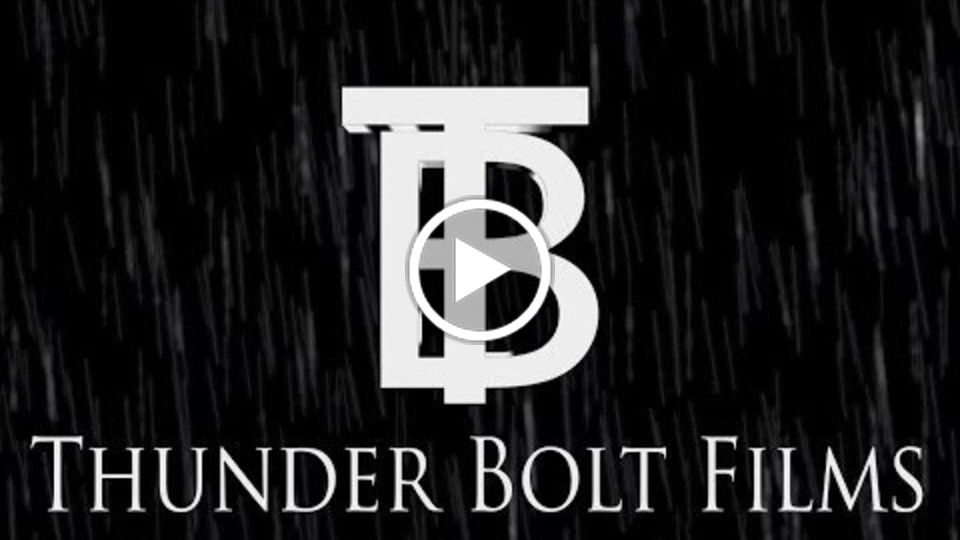 Thunder Bolt Films 2013 Show Reel