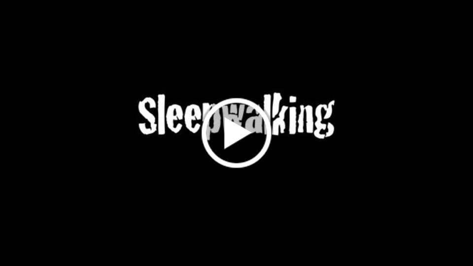 Sleepwalking Trailer