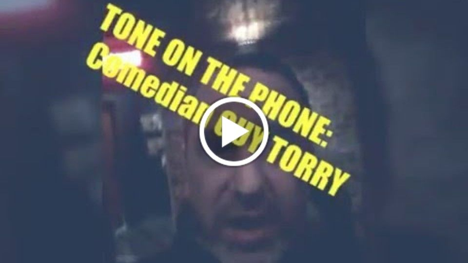 TONE ON THE PHONE: Today's guest, Comedian GUY TORRY