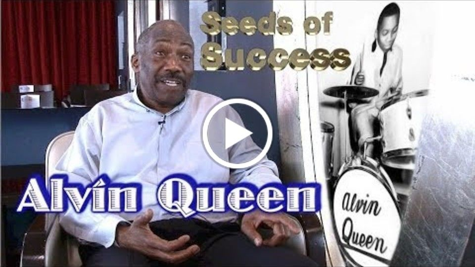 Seeds of Success: Alvin Queen - trailer
