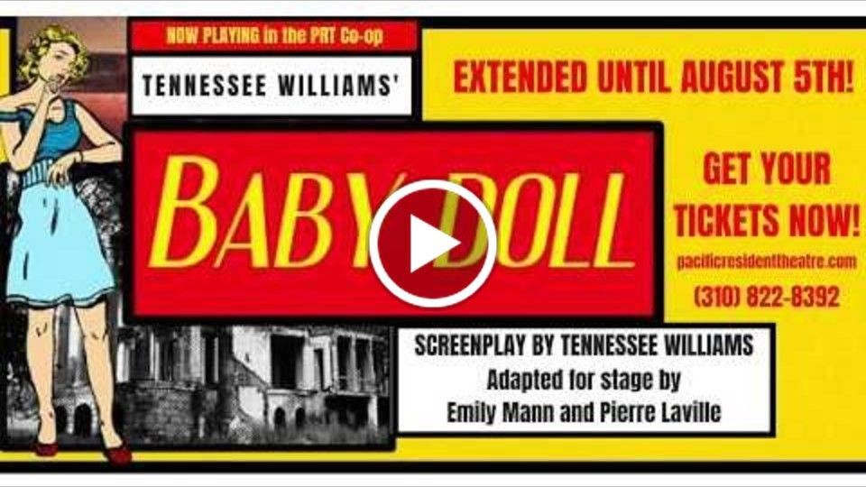 Trailer for PRT's Co-op Production of BABY DOLL