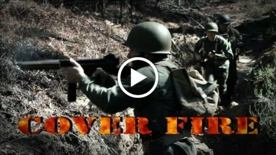 Cover Fire, WW2 Short Film, An Epic Struggle
