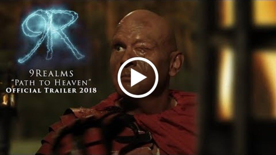 "9Realms Official Trailer ""Path to Heaven"" (2018)"