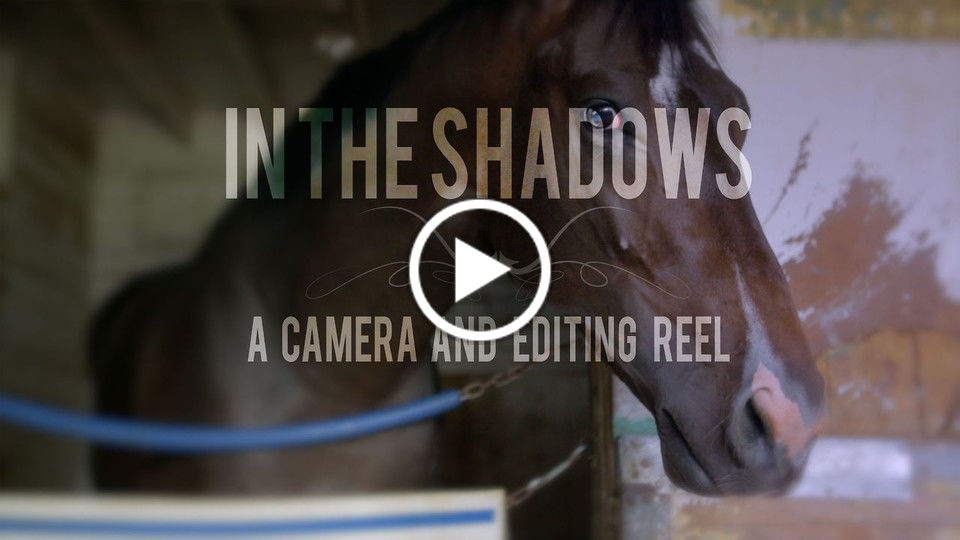 In the Shadows Teaser - Documentary Camera and Editing Reel