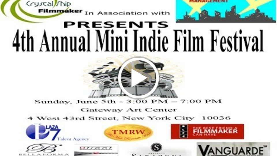 4th Annual Crystal Ship Mini Indie Film Festival in association w/Soiree Fair Talent & Literary