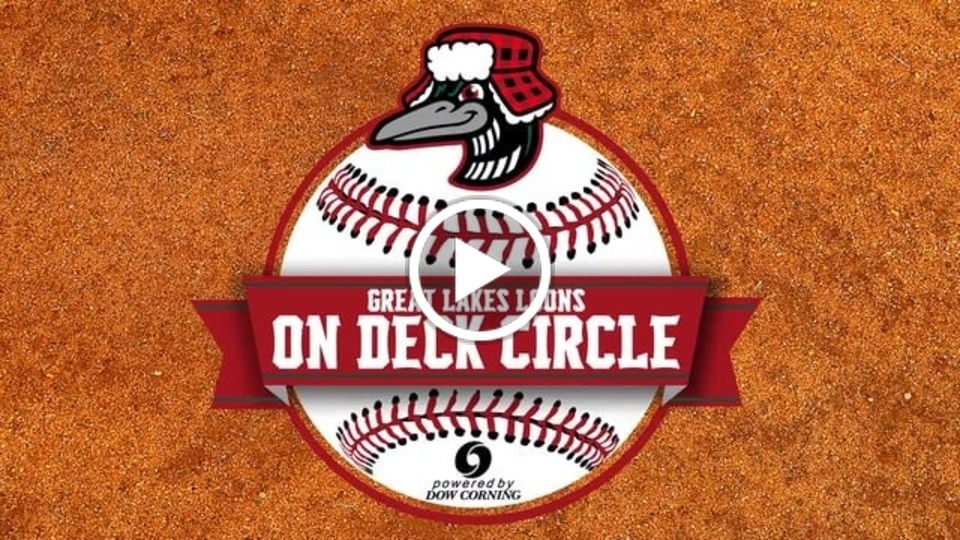 On Deck Circle powered by Dow Corning - Great Lakes Loons - 4.13.16