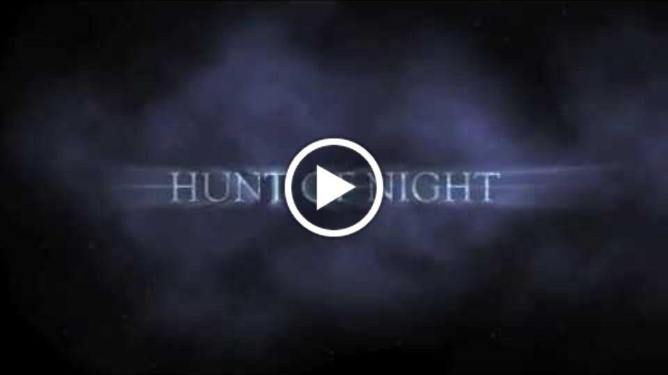 Hunt of Night trailer # 1