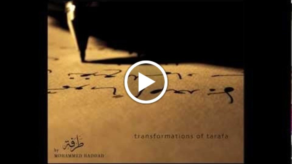 Mohammed Haddad - transformations of tarafa