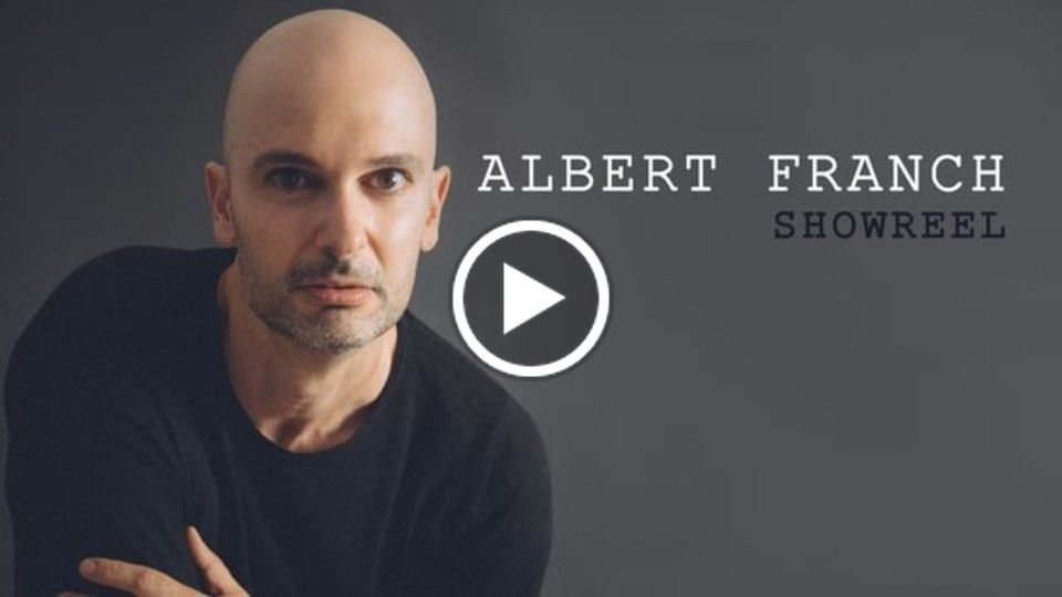 ALBERT FRANCH  SHOWREEL