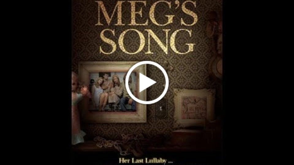 Meg's Song - Award Winning Short - A Brett Berg Film