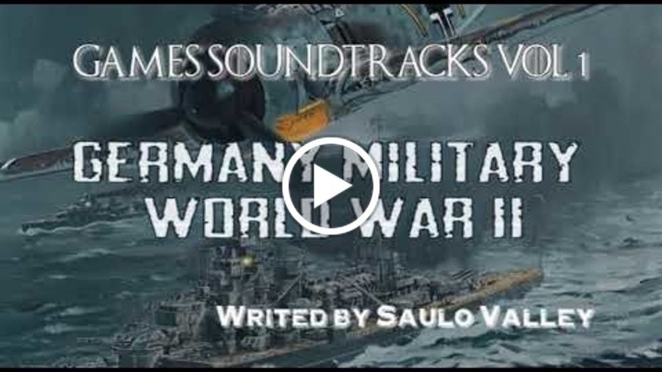 Germany Military World War II Soundtrack by Saulo valley
