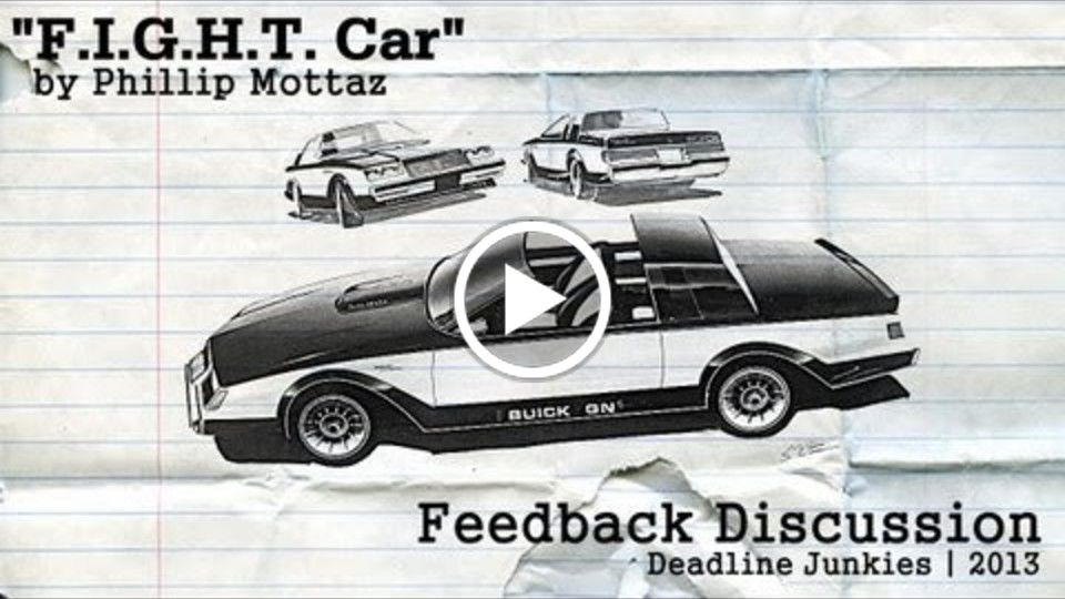 "[Feedback Discussion] ""F.I.G.H.T. Car"" by Phillip Mottaz"