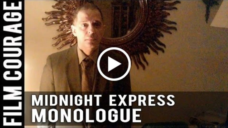 MIDNIGHT EXPRESS Monologue by Jorge J. Prieto