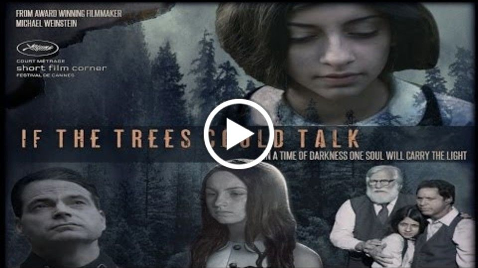 "Award Winning Film Trailer for ""If The Trees Could Talk"""