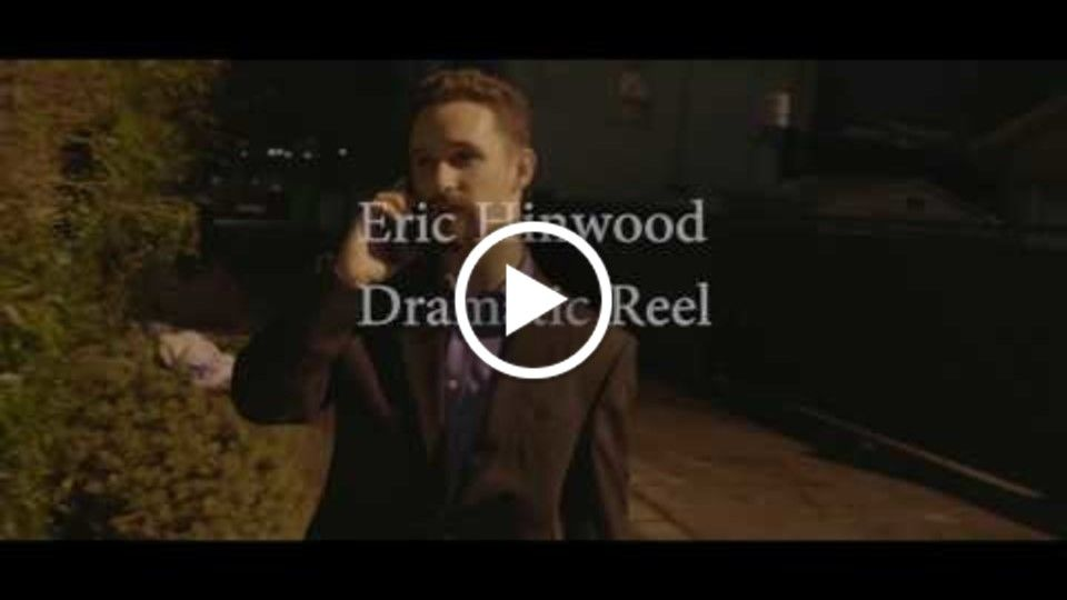 Eric Hinwood Dramatic Reel 2017