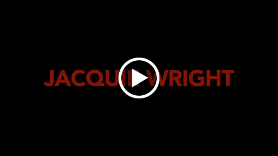 Jacquie Wright · Sizzle Reel