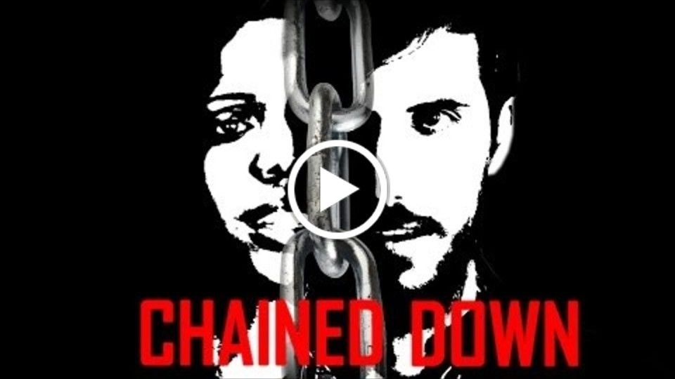 Chained Down - Short Film
