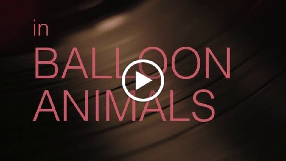 Balloon Animals Trailer