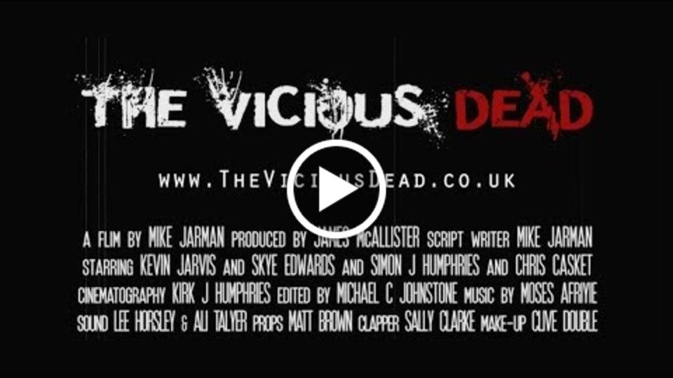 The Vicious Dead Official Trailer 2014