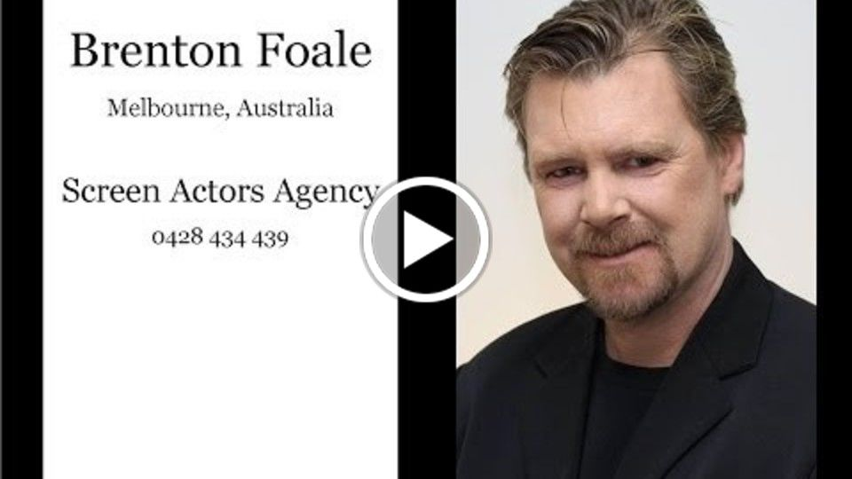 Showreel for Melbourne actor Brenton Foale