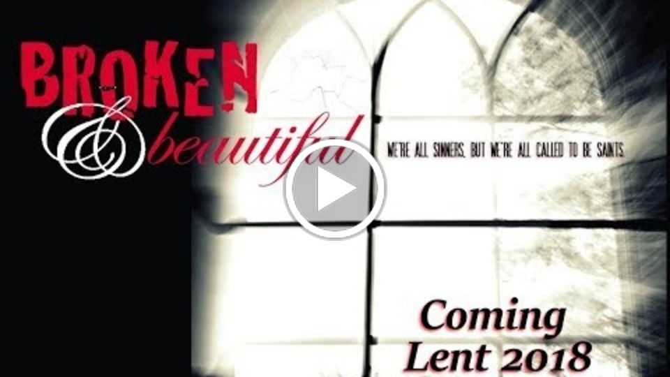 Broken & Beautiful / Official Trailer / 2018