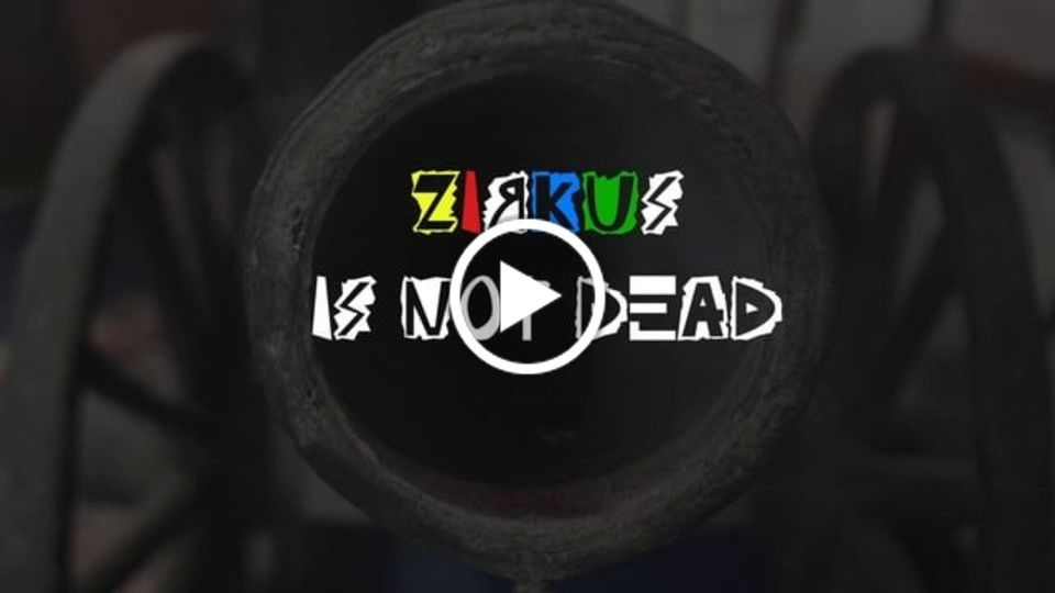 ZIRKUS IS NOT DEAD - Trailer 1