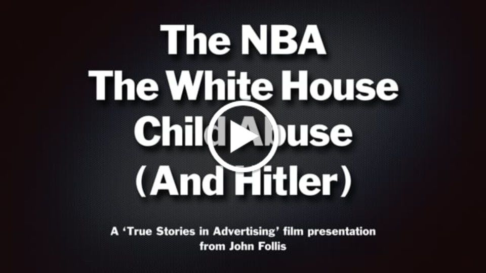 The NBA, The White House, Child Abuse and Hitler.