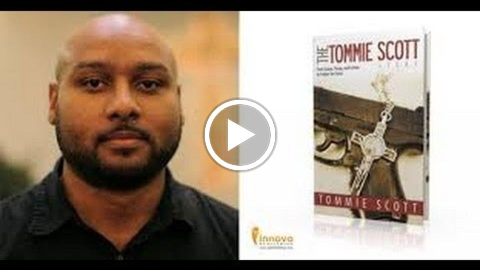 The Tommie Scott Story_ From Gang to Christian Soldier