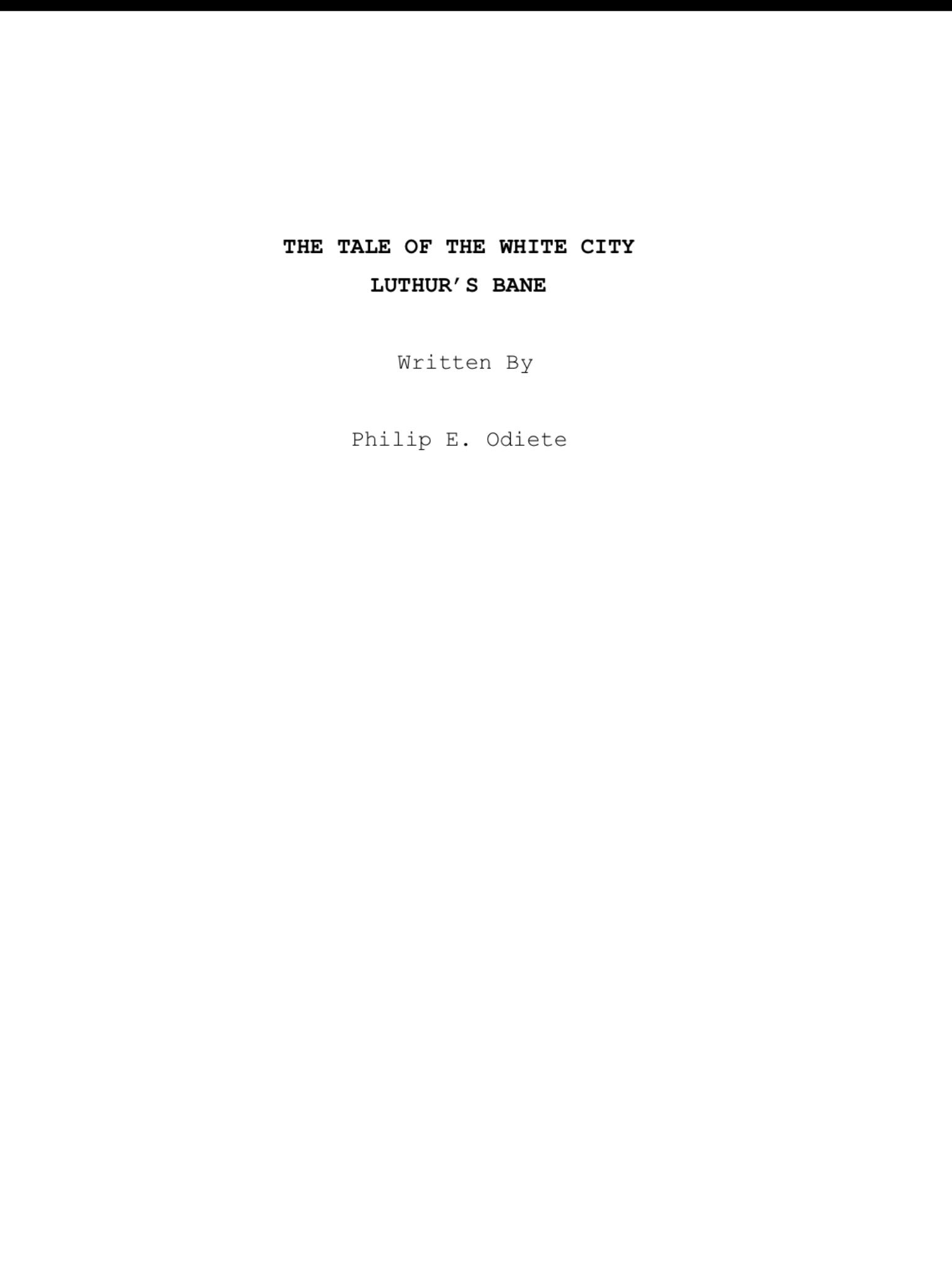 TALE OF THE WHITE CITY - LUTHUR'S BANE