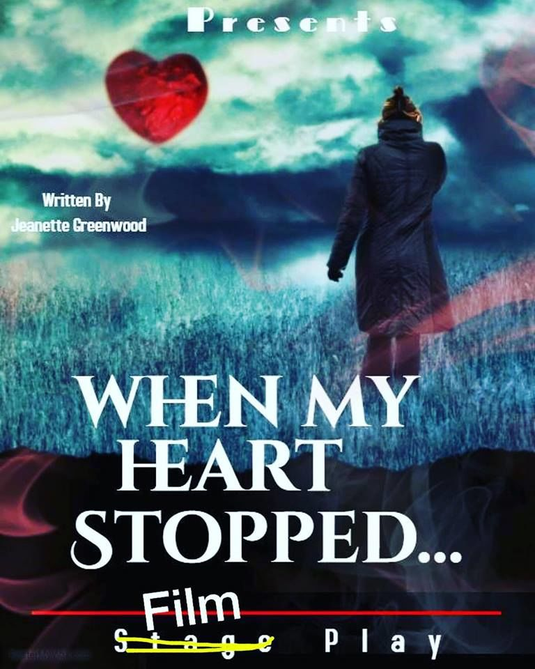 WHEN MY HEART STOPPED...