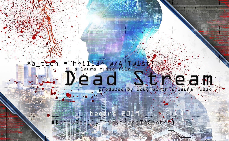DEAD STREAM
