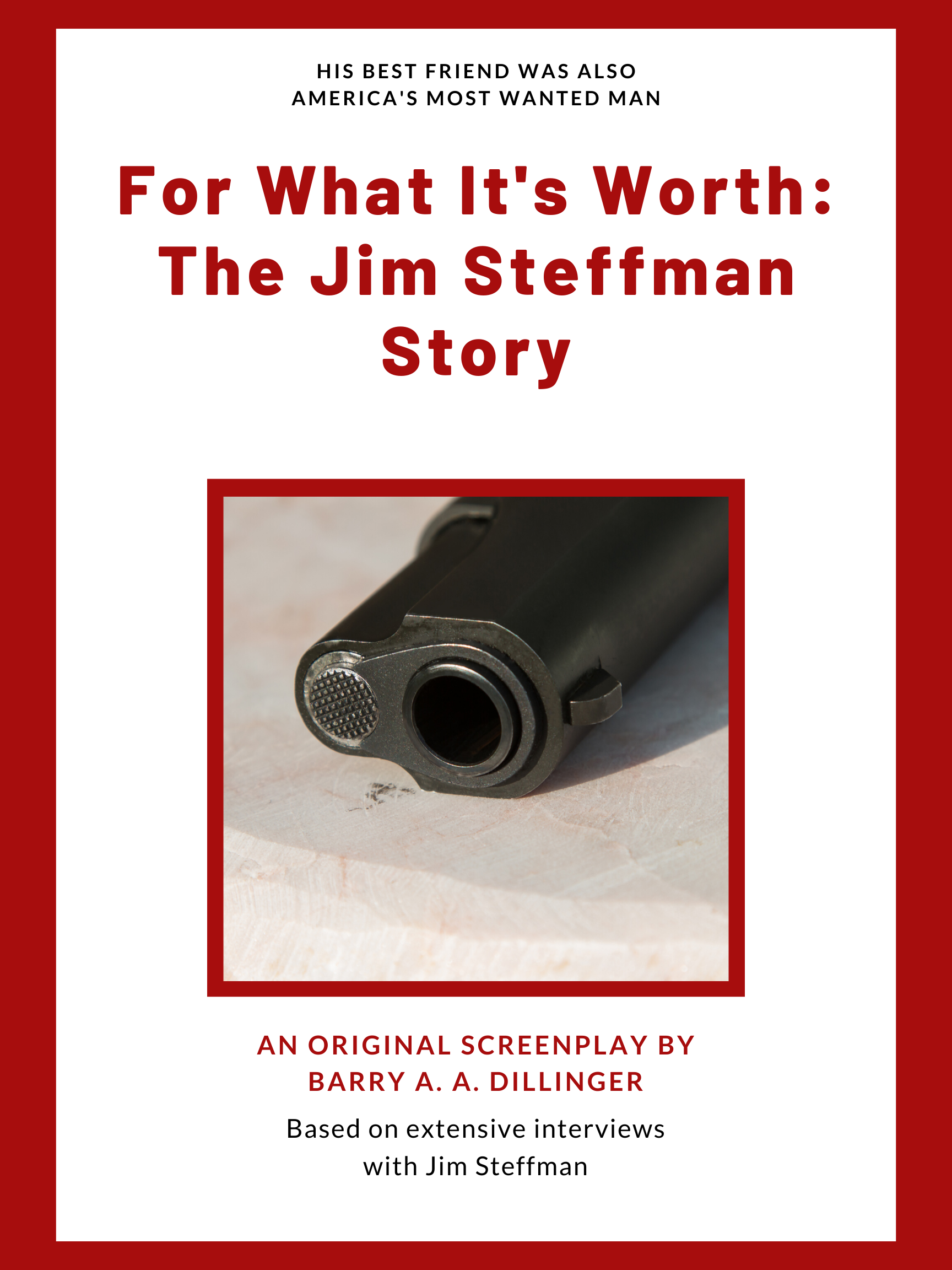 FOR WHAT IT'S WORTH: THE JIM STEFFMAN STORY