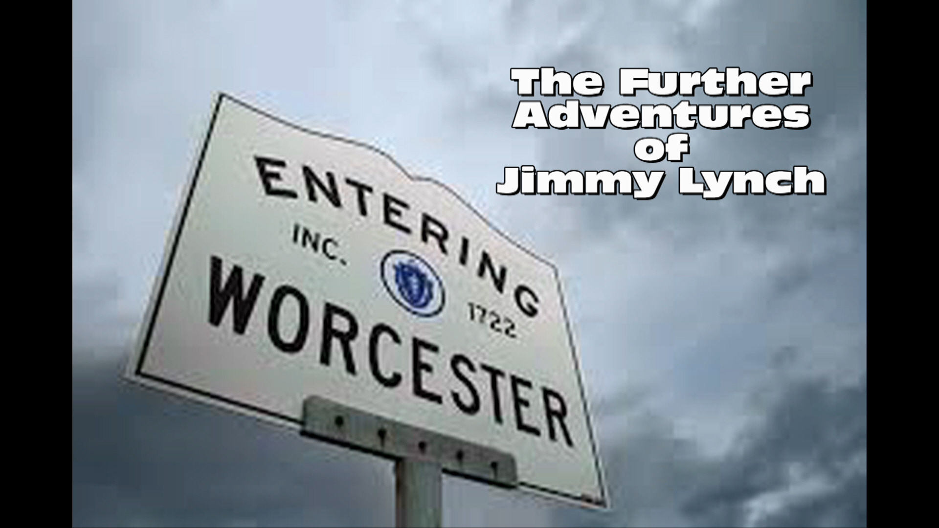 THE FURTHER ADVENTURES OF JIMMY LYNCH