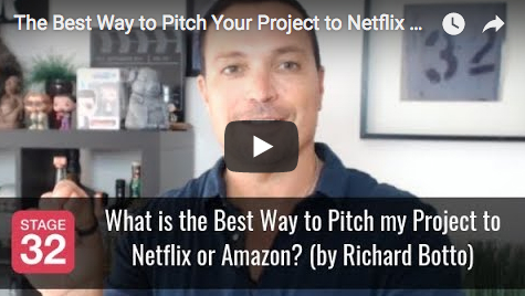 Richard Botto Answers What is the Best Way to Pitch my Project to Netflix or Amazon