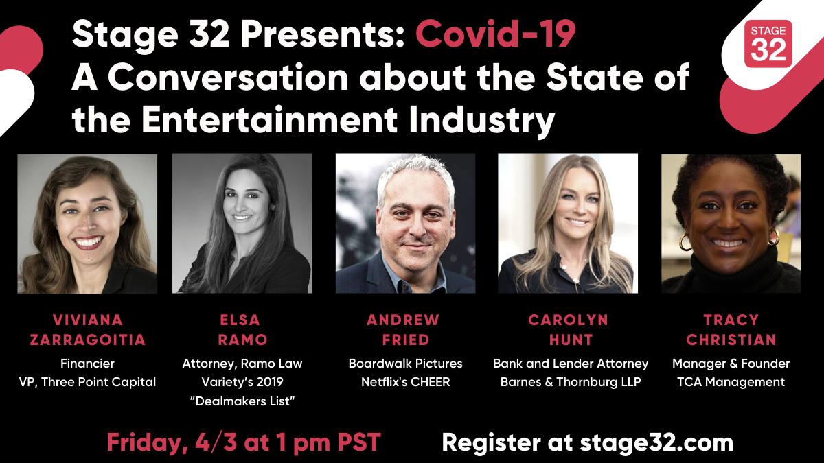 Stage 32 Presents COVID19  A Conversation with Industry Professionals of the Current State of the Entertainment Industry